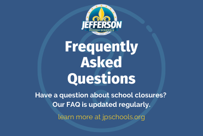 Visit Our FAQ Page for Questions and Answers About School Closures