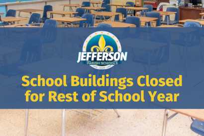 School Buildings Closed for Rest of School Year