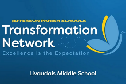 Transformation Story: Livaudais Middle School