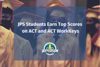 JPS Students Earn Top Scores on ACT and ACT WorkKeys
