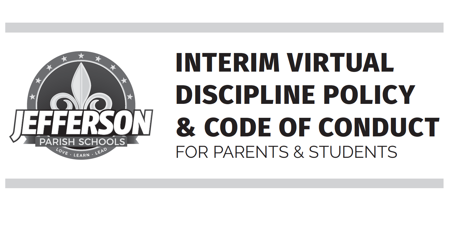 ACKNOWLEDGE JEFFERSON PARISH SCHOOLS INTERIM VIRTUAL DISCIPLINE POLICY