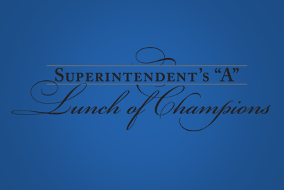 "Watch the Superintendent's ""A"" Lunch of Champions"