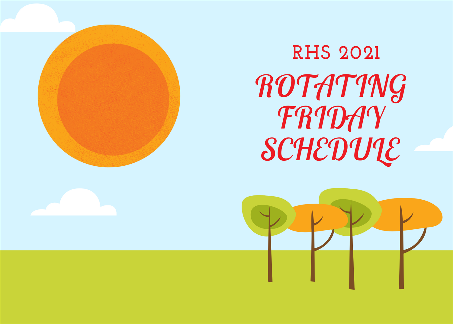 Rotating Friday Schedule