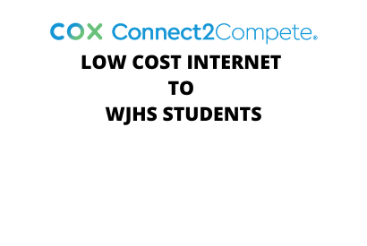 Cox Connect2Compete-Low Cost Internet to  WJHS Students