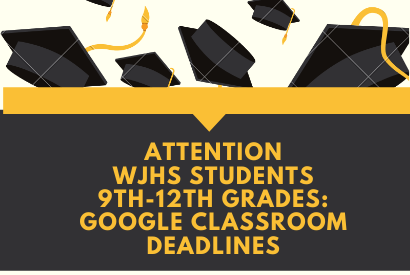 Attention West Jefferson Students: Important Google Classroom Deadlines for Grades 9-12