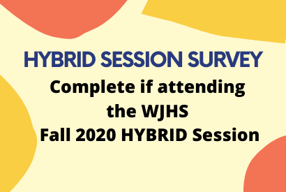 WJHS HYBRID LEARNING SURVEY