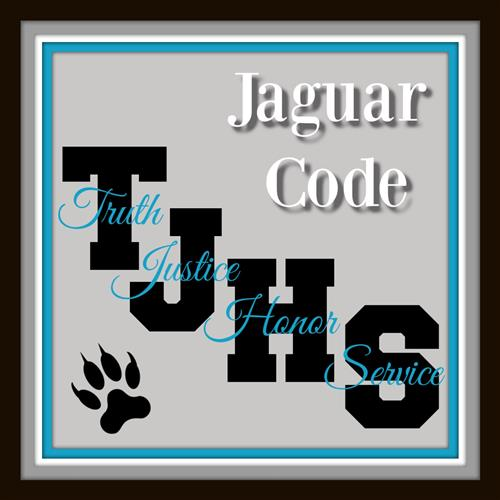 T for Truth. J for Justice. H for Honor. S for Service.  This is the Jaguar Code